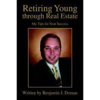 【预订】Retiring Young Through Real Estate: My Tips for Your