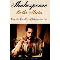 【预订】Shakespeare in the Movies: From the Silent Era to Y9780