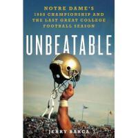 【预订】Unbeatable: Notre Dame's 1988 Championship and the