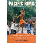 【预订】Pacific Rims: Beermen Ballin' in Flip-Flops and the