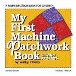 【预订】My First Patchwork Book: Hand and Machine Sewing
