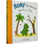 我想要个宠物嘛 英文原版绘本 Rory the Dinosaur Wants a Pet 精装全彩漫画书 莉兹克里莫