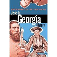 【预订】Jerks in Georgia History