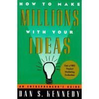 【预订】How to Make Millions with Your Ideas: An