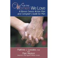【预订】For the Women We Love: A Breast Cancer Action Plan