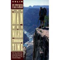 【预订】The Man Who Walked Through Time: The Story of the