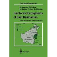 【预订】Rainforest Ecosystems of East Kalimantan: El Nino