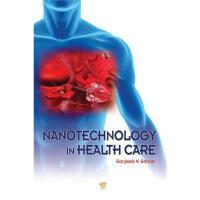 【预订】Nanotechnology in Health Care