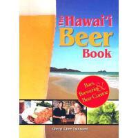 【预订】The Hawaii Beer Book: Bars, Breweries & Beer