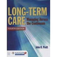 英文原版Long-Term Care: Managing Across the Continuum长期护理