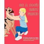 【预订】Be a Dog's Best Friend