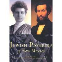 【预订】Jewish Pioneers of New Mexico Y9780890134665