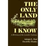 【预订】The Only Land I Know: A History of the Lumbee