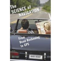 【预订】The Science of Navigation: From Dead Reckoning to