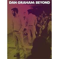 【预订】Dan Graham: Beyond