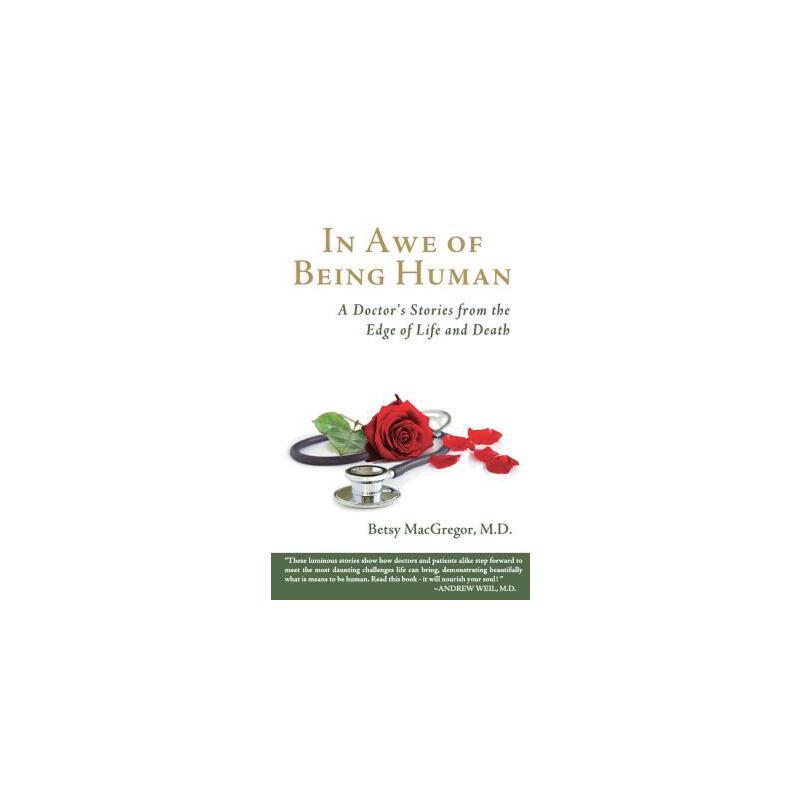【预订】In Awe of Being Human: A Doctor's Stories from the Edge of Life and Death 预订商品,需要1-3个月发货,非质量问题不接受退换货。