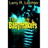 【预订】The Babymakers Y9780595313587