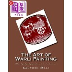 【中商海外直订】The Art of Warli Painting: The Step-By-Step Guide a