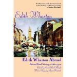 【预订】Edith Wharton Abroad: Selected Travel Writings