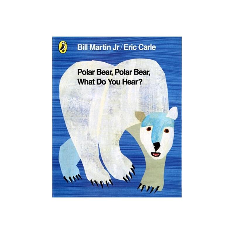 英文原版儿童书 Polar Bear Polar Bear What Do You See? PB 北极熊,北极熊,你听到了什么?