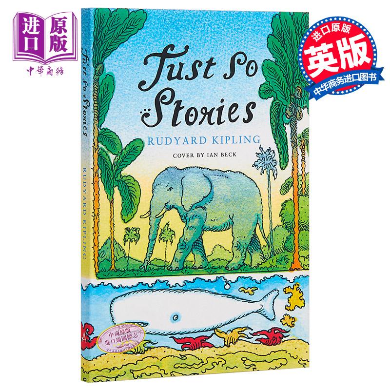 【中商原版】原来如此 讲给孩子们的故事 英文原版 Just So Stories 吉卜林 Kipling 儿童文学 童话故事