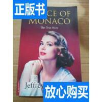 [二手旧书9成新]GRACE OF MONACO The True Story /Jeffrey