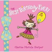 【预订】The Best Birthday Ever! by Me (Lana Kittie) (with