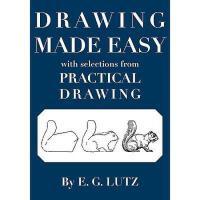 【预订】Drawing Made Easy with Selections from Practical