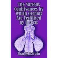 【预订】The Various Contrivances by Which Orchids Are