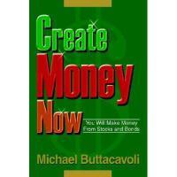 【预订】Create Money Now: You Will Make Money from Stocks