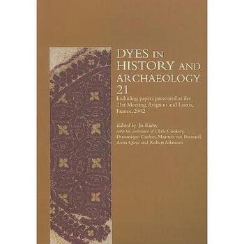 【预订】Dyes in History and Archaeology 21 美国库房发货,通常付款后3-5周到货!