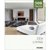 Zen Living (500 Tricks) 500 种禅意生活 禅宗生活 意境室内设计图书籍 艺术装饰装修参考画册