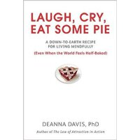 Laugh, Cry, Eat Some Pie: A Down-to-Eart 笑,哭,吃一些蛋糕