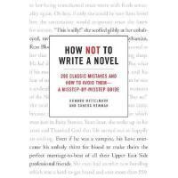 【预订】How Not to Write a Novel: 200 Classic Mistakes and