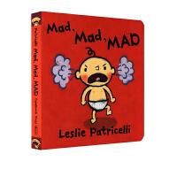 英文原版 一根毛 脏小孩 Mad Mad Mad 英文原版绘本Leslie Patricelli 纸板书 启蒙情绪管理图
