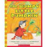 【预订】The Bumpy Little Pumpkin