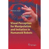 【预订】Visual Perception for Manipulation and Imitation in