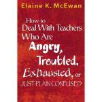 【预订】How to Deal with Teachers Who Are Angry, Troubled