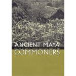 【预订】Ancient Maya Commoners