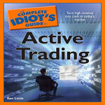 The Complete Idiot's Guide to Active Trading(ISBN=978159257