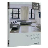 500 TRICKS SERIES (Minimalist Decor)500技巧系列(简约装饰) 室内设计 极简主义