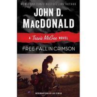 【预订】Free Fall in Crimson: A Travis McGee Novel