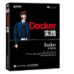 Docker实践 [美] 伊恩・米尔(Ian Miell) 艾丹・霍布森・塞耶斯(A 9787115474582 人民