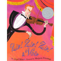 Zin!Zin!Zin! Violin (Caldecott Hornor) 大家来听音乐会(凯迪克银奖) 9780689835247