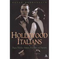 【预订】Hollywood Italians: Dagos, Palookas, Romeos, Wise
