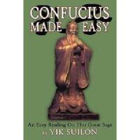 【预订】Confucius Made Easy: An Easy Reading on This Great