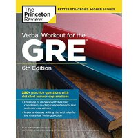 Verbal Workout for the GRE, 6th Edition GRE口语锻炼第6版:250+练习题与