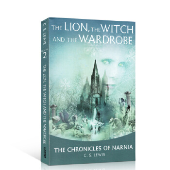 预售 英文原版 Narnia The Lion, the Witch and the Wardrobe 纳尼亚传奇:狮子,女巫和魔衣橱 美国教育协会推荐