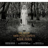 The Art of Miss Peregrine's Home for Peculiar Children 怪屋女孩