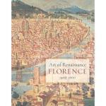 【预订】Art of Renaissance Florence, 1400-1600
